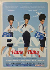 PAM ANN Plane Filthy Aus Tour Poster *BRISBANE TIVOLI 12th March 2014 ONLY* *NEW