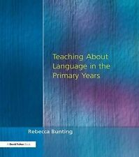 Teaching About Language in the Primary Years (Roehampton Studies in Education),