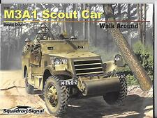 Squadron Walk Around Series M3A1 Scout Car David Doyle Soft Cover Reference 5720