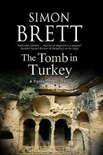 The Tomb in Turkey (A Fethering Mystery #16) by Simon Brett (2015, Hardcover)