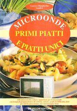 N61 Primi piatti e piatti unici Microonde Laura e Margherita Landra De Vecchi