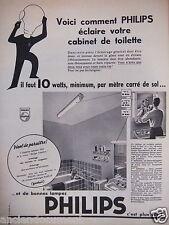 PUBLICITÉ 1958 LAMPES PHILIPS 10 WATTS MINIMUM PAR METRE CARRÉ - ADVERTISING