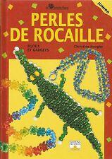 "LIVRE LOISIR CREATIF "" PERLES DE ROCAILLE "" JUNIOR EDITIONS FLEURUS"