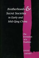 Brotherhoods and Secret Societies in Early and Mid-Qing China: The Formation of