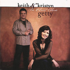 Keith & Kristyn Getty - In Christ Alone [New CD]