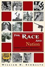 For Race and Nation : George Lincoln Rockwell and the American Nazi Party
