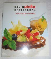 Das NUTELLA Rezeptbuch ... mehr Spaß am Geschmack