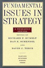 Fundamental Issues in Strategy, A Research Agenda Richard P. Rumelt, David Teec