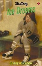 Ice Dreams (Lorimer Sports Stories)