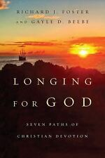 Renovare Resources: Longing for God : Seven Paths of Christian Devotion by...