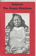 Colorow the angry chieftain by lena m. urquhart golden bell press softcover 1968