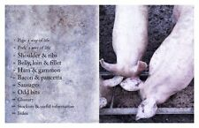 Pork: Perparing, Curing and Cooking All That is Possible from a Pig by Phil...