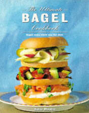 The Ultimate Bagel Book by Sarah Maxwell (Paperback, 1995)
