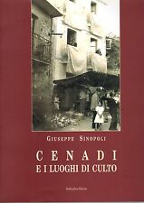 Cenadi e luoghi di culto- G.SINOPOLI, 2006 Sud Grafica, illustrato -ST652