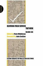 Delivering Public Services That Work: Vol. 1, , New Condition
