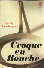 FANNY DESCHAMPS CROQUE EN BOUCHE