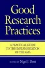 Good Research Practices: A Practical Guide to the Implementation of the GXPs by