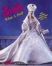 Barbie: What a Doll! by Barbie, Jacobs, Laura