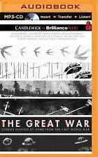 The Great War : Stories Inspired by Items from the First World War by Marcus...