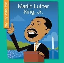 My Early Library My Itty-Bitty Bio: Martin Luther King, Jr by Emma E. Haldy...