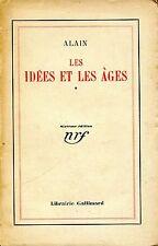 Alain = LES IDÉES ET LES ÂGES = VOL. 1
