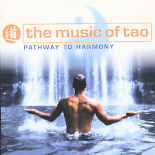 NEW sealed CD The Music of Tao: Pathway to Harmony