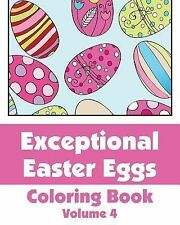 Art-Filled Fun Coloring Bks.: Exceptional Easter Eggs Coloring Book (Volume...