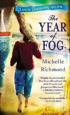 Bantam Discovery: The Year of Fog by Michelle Richmond (2007 hardcover