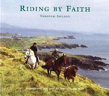 Riding By Faith Through Ireland, Elliot-reep, Tracey, New Books