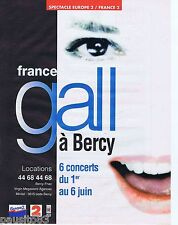 PUBLICITE ADVERTISING 095 1993 France Gall à Bercy avec Europe2