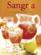 Sangria: Fun and Festive Recipes