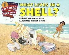 Let's-Read-And-Find-Out Science Stage 1: What Lives in a Shell? by Kathleen...