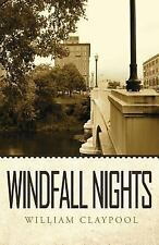Windfall Nights by William Claypool (2011, Paperback)