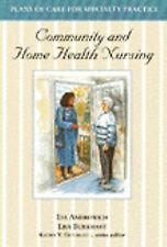 Community and Home Health Nursing (Plans of Care for Specialty Practic-ExLibrary
