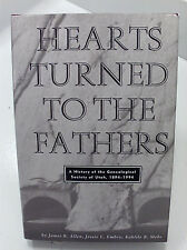HEARTS TURNED TO THE FATHERS A History of the Genealogical Society Utah Mormon