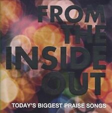 New: FROM THE INSIDE OUT: Today's Biggest Praise Songs (Christian) CD