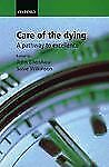 Care for the Dying: A Pathway to Excellence-ExLibrary