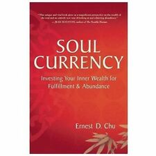 New, Soul Currency: Investing Your Inner Wealth for Fulfillment & Abundance, Ern
