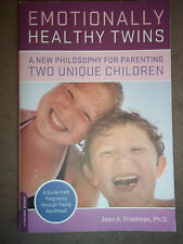 Emotionally Healthy Twins : A New Philosophy for Parenting Two Unique - NEW !!