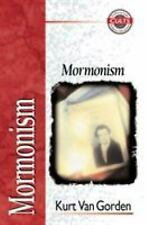 Mormonism by Kurt Vangorden Paperback Book NEW