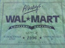 Vtg. Limited Edition Always WALMART SC Since 96 Save Money Live Better T-shirt L