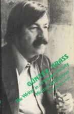 Gunter Grass: Writer In A Plur (Critical Appraisals Series)