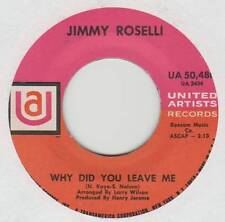 JIMMY ROSELLI 45 WHY DID YOU LEAVE ME B/W MY HEART CRIES FOR YOU EX UA 50,480