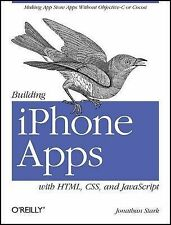 Building iPhone Apps with HTML, CSS, and JavaScript: Making App Store Apps Witho