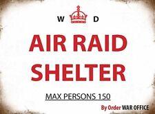 WAR DEPT AIR RAID SHELTER MAX PERSONS 150 - TIN SIGN METAL PLAQUE MAN CAVE 427