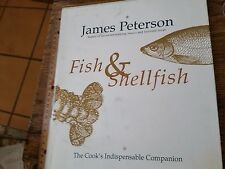 Fish & Shellfish The Cook's Indispensable Companion James Peterson 1996