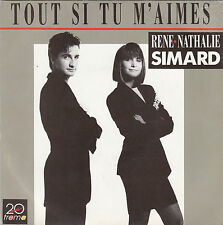 RENE & NATHALIE SIMARD TOUT SI TU M'AIMES / (VERSION LONGUE) FRENCH 45 SINGLE
