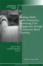 Linking Adults with Community: Promoting Civic Engagement through Community Base