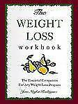 The Weight Loss Workbook: The Essential Companion for Any Weight Loss Program