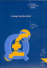 Caring Costs Revisited (IES Reports)-ExLibrary